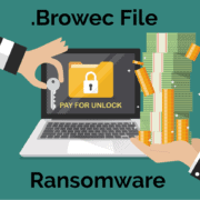 Remove .Browec Virus Ransomware (+File Recovery)