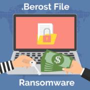 Remove .Berost File Virus Ransomware (+File Recovery)