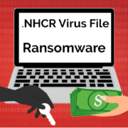 Remove .NHCR Virus File Ransomware (+File Recovery)