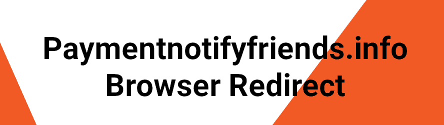 Paymentnotifyfriends.info Removal Guide