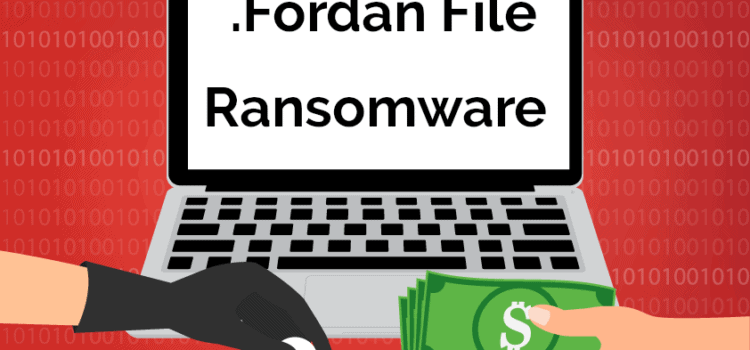 Remove .Fordan File Virus Ransomware (+File Recovery)