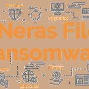 Remove .Neras File Virus Ransomware (+File Recovery)