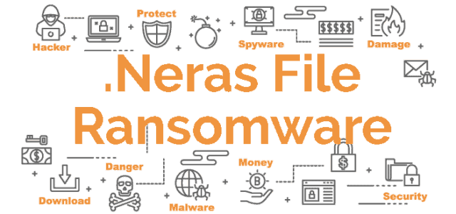 Remove .Neras File Virus Ransomware (+File Recovery)