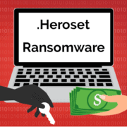 Remove .Heroset Virus File Ransomware (+File Recovery)