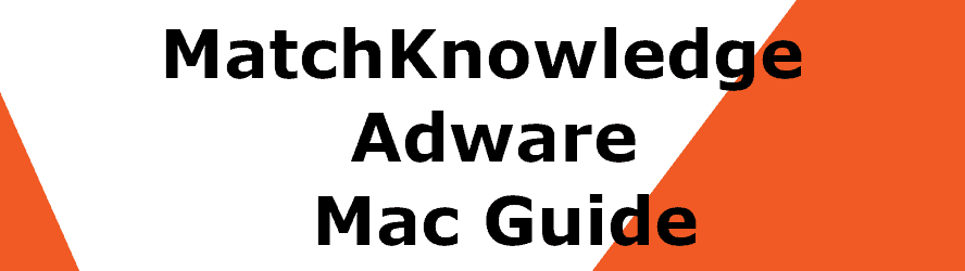 MatchKnowledge Removal guide for mac