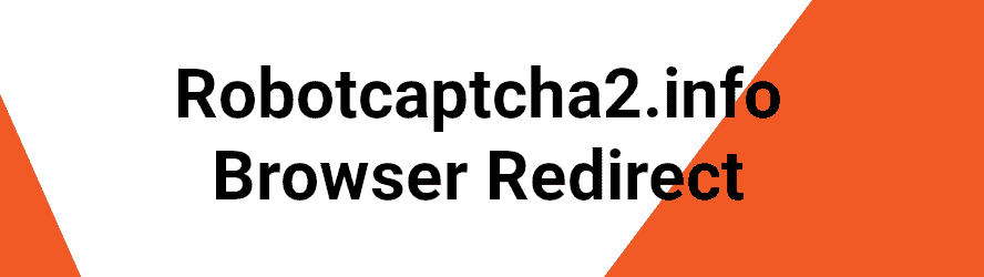 "How to remove Robotcaptcha2.info ""Virus"""